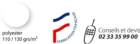 Polyester 110/130 grs/m² - Fabrication française - Conseil et devis : 02 33 35 99 00